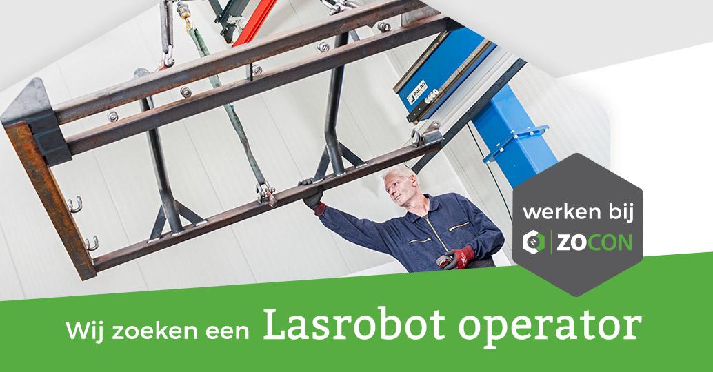 Wij zoeken een enthousiaste lasrobot operator bij Zocon; Zonderland Constructie; Zonderland Machinehandel